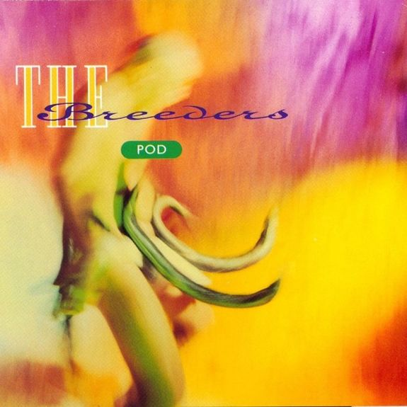 The Breeders: Pod