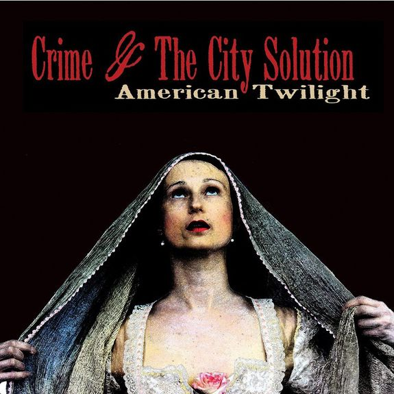 Crime and the City Solution: American Twilight (Red Vinyl)