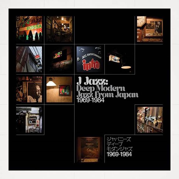 Various Artists: J-Jazz – Deep Modern Jazz from Japan 1969-1984