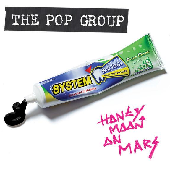The Pop Group: Honeymoon On Mars