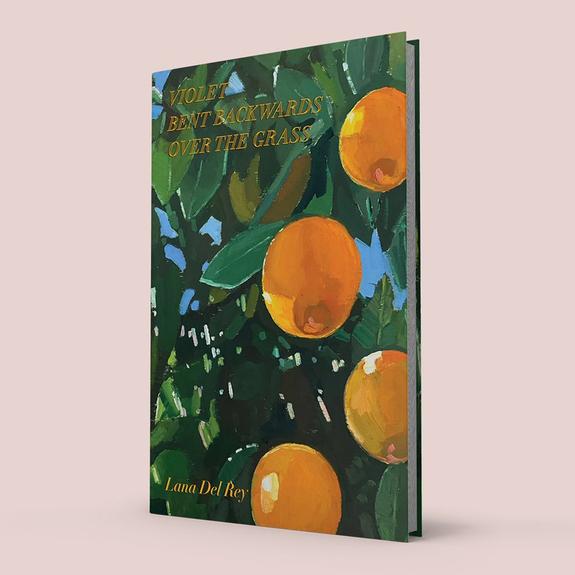 Lana Del Rey: Violet Bent Backwards Over The Grass: Hardback Poetry Book