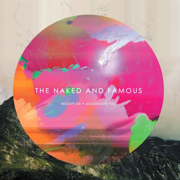 The Naked And Famous: Passive Me, Aggressive You CD