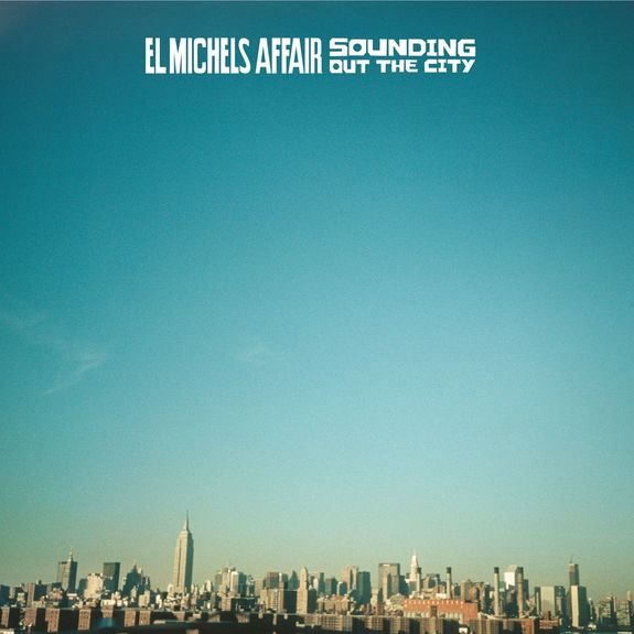 El Michels Affair: Sounding Out In The City