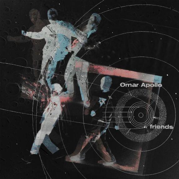 Omar Apollo: Friends