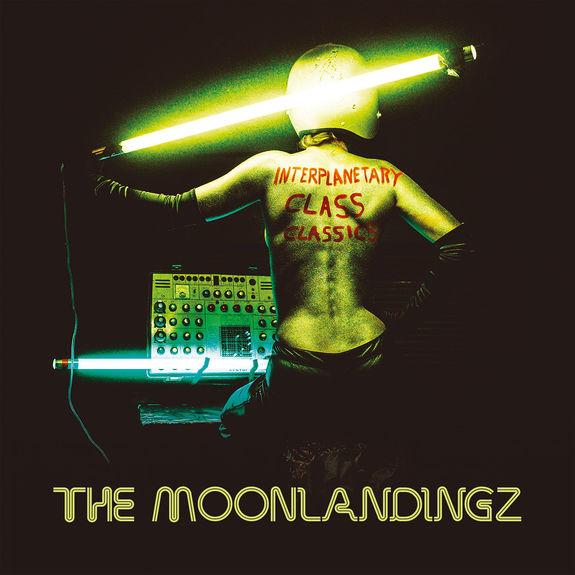 The Moonlandingz: Interplanetary Class Classics