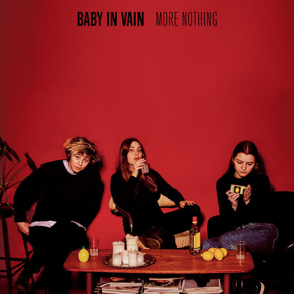 Baby In Vain: More Nothing