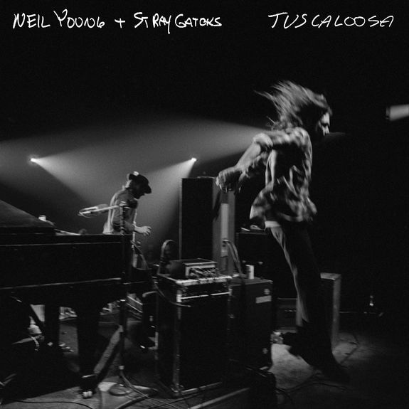 Neil Young & Stray Gators: Tuscaloosa (Live): Limited Black Vinyl + Etching