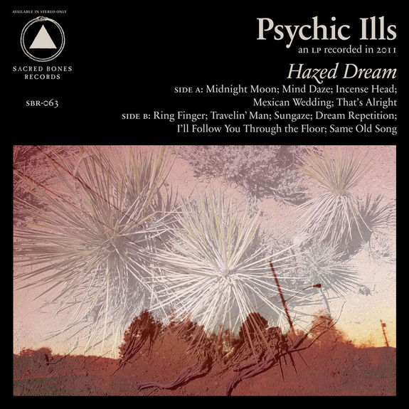 Psychic Ills: Hazed Dream: Anniversary Edition – Desert Sunset
