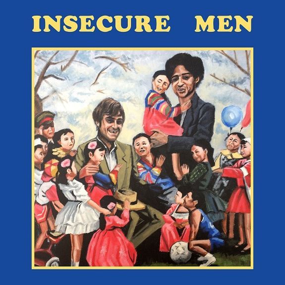 Insecure Men: Insecure Men