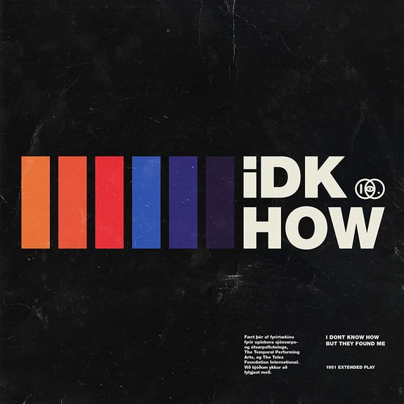 iDKHOW: 1981 Extended Play EP [RSD 2019]
