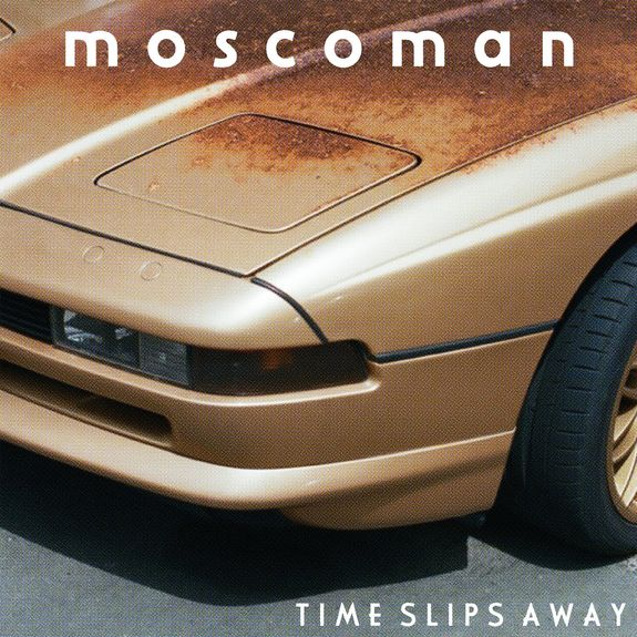 Moscoman: Time Slips Away