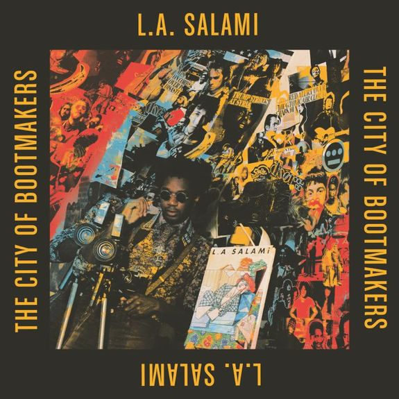 L.A. Salami: The City Of Bootmakers