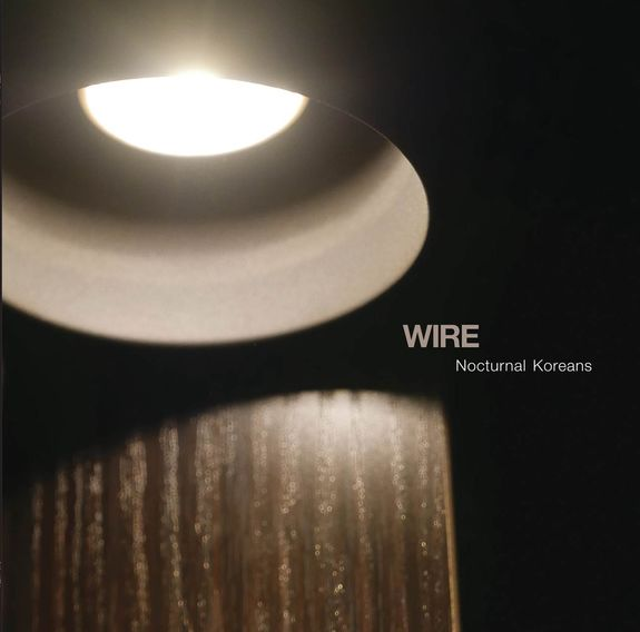Wire: Nocturnal Koreans