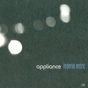 Appliance: Imperial Metric