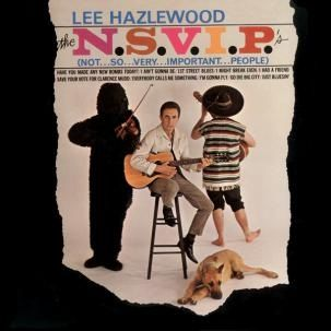 Lee Hazlewood: The N.S.V.I.P's (Not So Very Important People)
