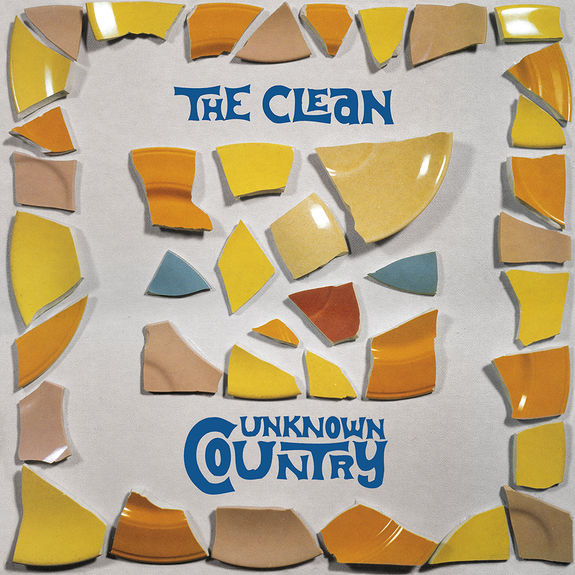 The Clean: Unknown Country: Vinyl Reissue