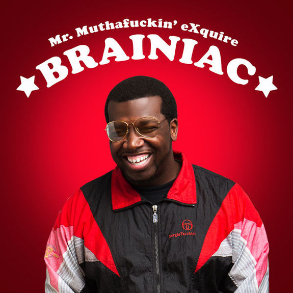 Mr. Muthafuckin' eXquire: Brainiac