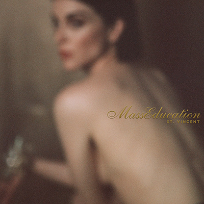 St. Vincent: MASSEDUCATION