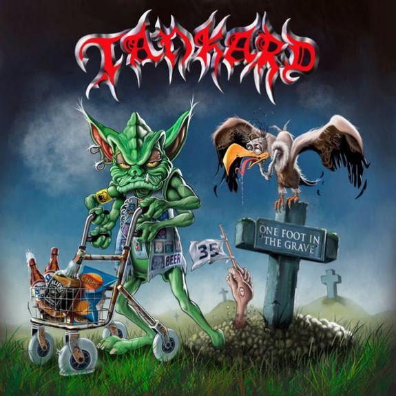 TANKARD: One Foot In The Grave