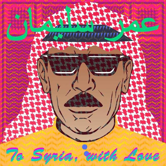 Omar Souleyman: To Syria, With Love Coloured Vinyl