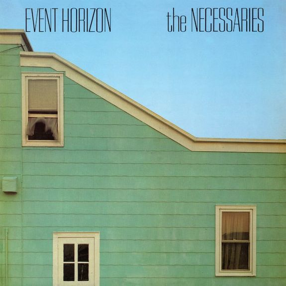 The Necessaries : Event Horizon