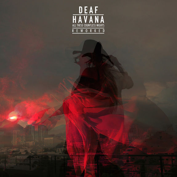 Deaf Havana: All These Countless Nights (Reworked): Signed