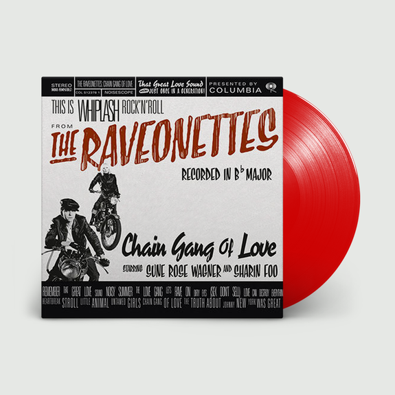 The Raveonettes: Chain Gang of Love: Limited Edition Translucent Red Vinyl