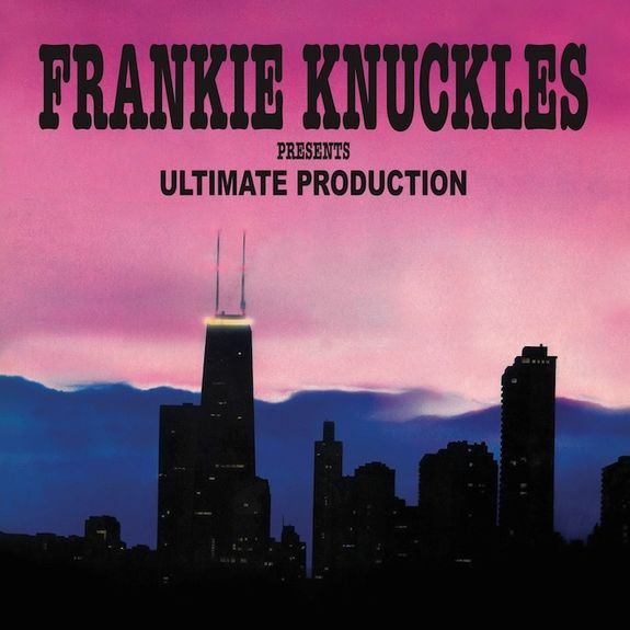 Frankie Knuckles Presents: Ultimate Production