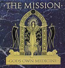 The Mission: GOD'S OWN MEDICINE THE MISSION/GOD'S OWN MEDICINE