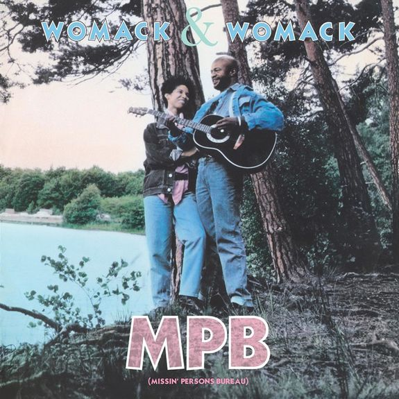 Womack & Womack: MPB Missin' Persons Bureau
