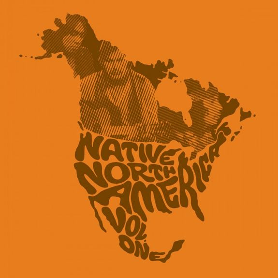 Various Artists: Native North America (Vol.1) : Aboriginal Folk, Rock and Country 1966-1985