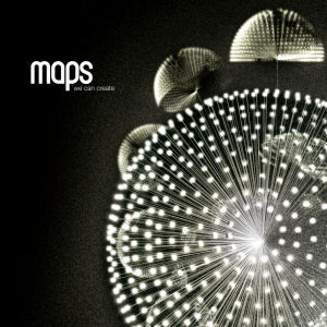 Maps: We Can Create
