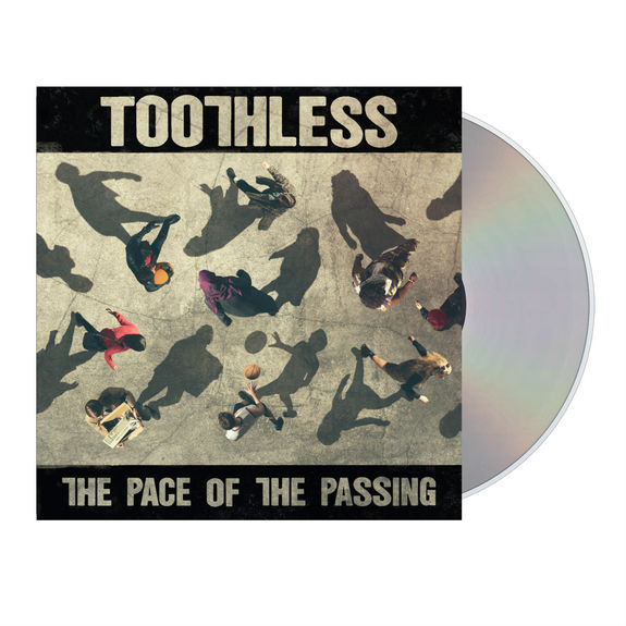 Toothless: The Pace of the Passing (CD)