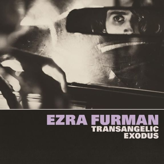 Ezra Furman: Transangelic Exodus