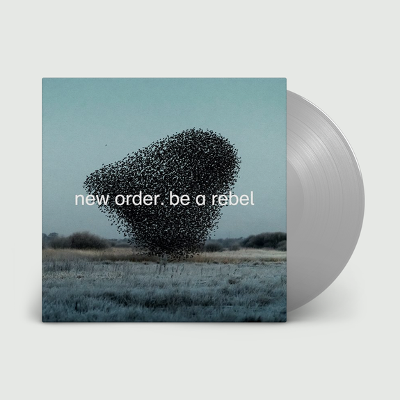 New Order: Be a Rebel: Limited Edition Dove Grey Coloured Vinyl
