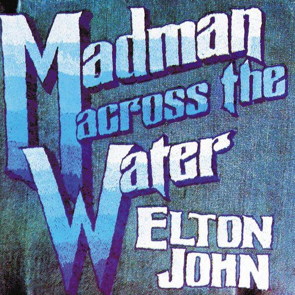 Elton John: Madman Across The Water