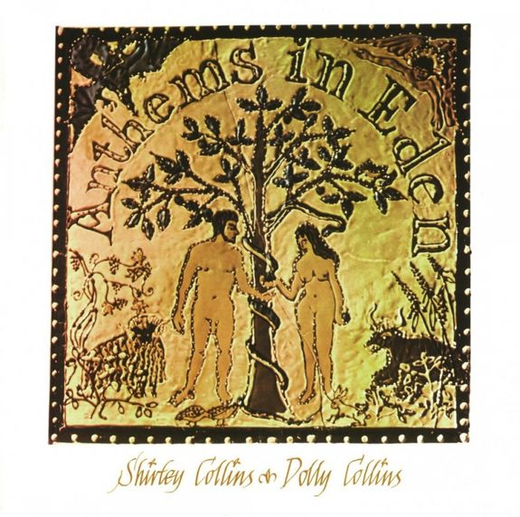 Shirley and Dolly Collins: Anthems In Eden