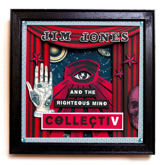 Jim Jones and the Righteous Mind: CollectiV: Limited Edition Signed LP