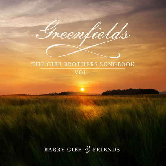 Barry Gibb: Greenfields: The Gibb Brothers Songbook Vol. 1 CD