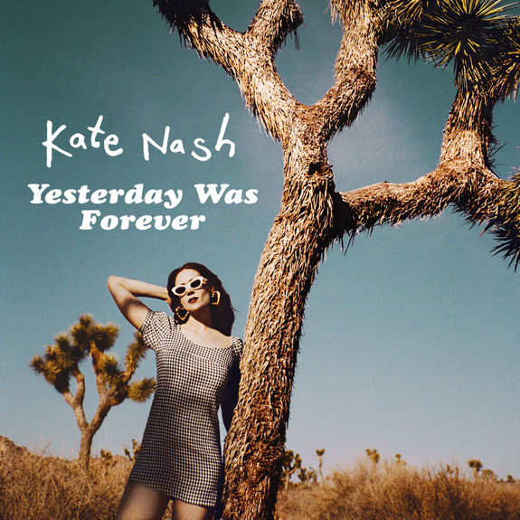 Kate Nash: Yesterday Was Forever