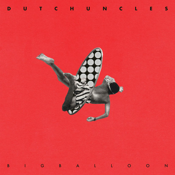 Dutch Uncles: Big Balloon: Signed