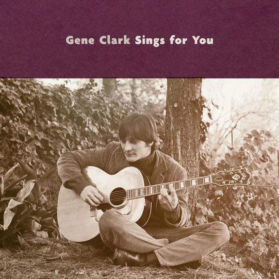 Gene Clark: Gene Clark Sings For You
