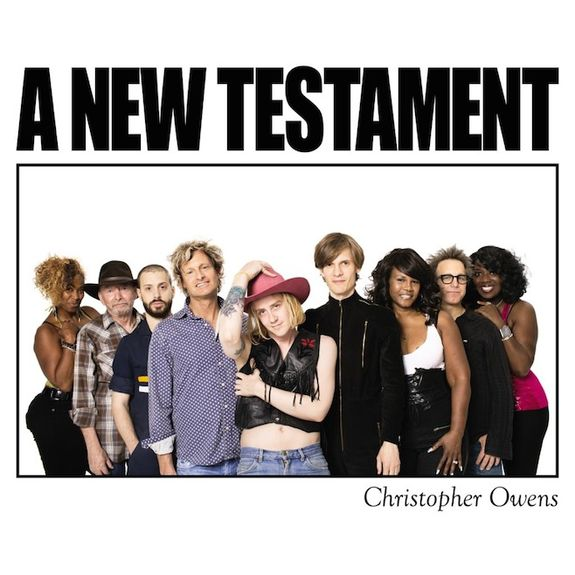 Christopher Owens: A New Testament