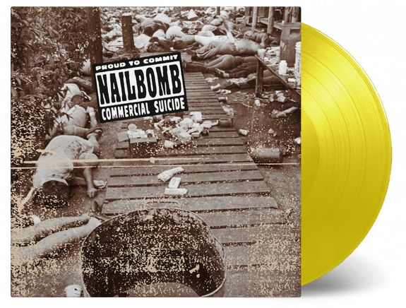 Nail Bomb: PROUD TO COMMIT COMMERCIAL SUICIDE: Yellow Vinyl