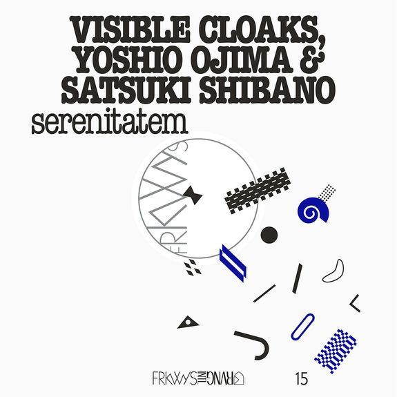 Visible Cloaks with Yoshio Ojima and Satsuki Shibano: FRKWYS Vol. 15: serenitatem