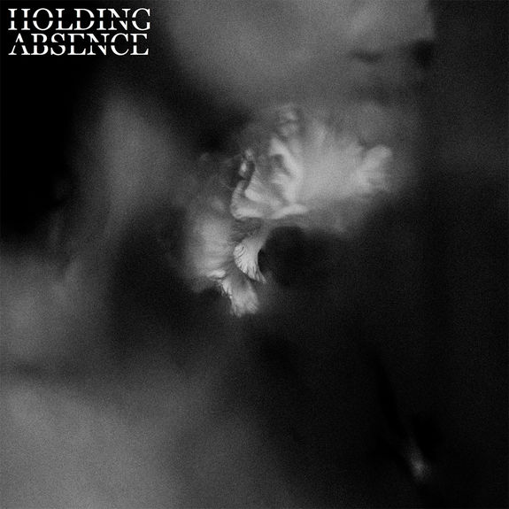 Holding Absence: Holding Absence