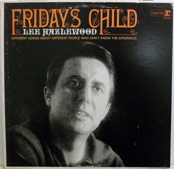 Lee Hazlewood: Friday's Child