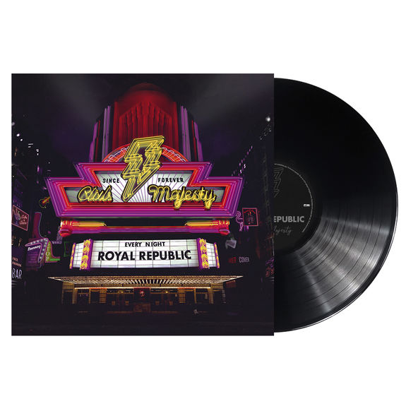 Royal Republic: Club Majesty: Limited Edition 180gm Vinyl with Signed Insert