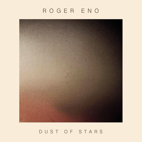 Roger Eno: Dust of Stars
