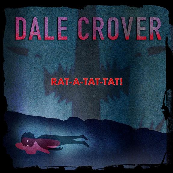Dale Crover: Rat-A-Tat-Tat!